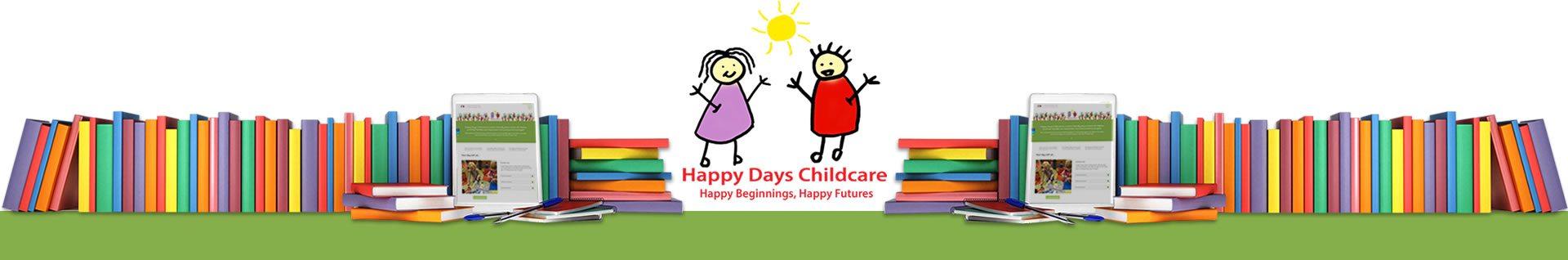 Happy Days Childcare documents