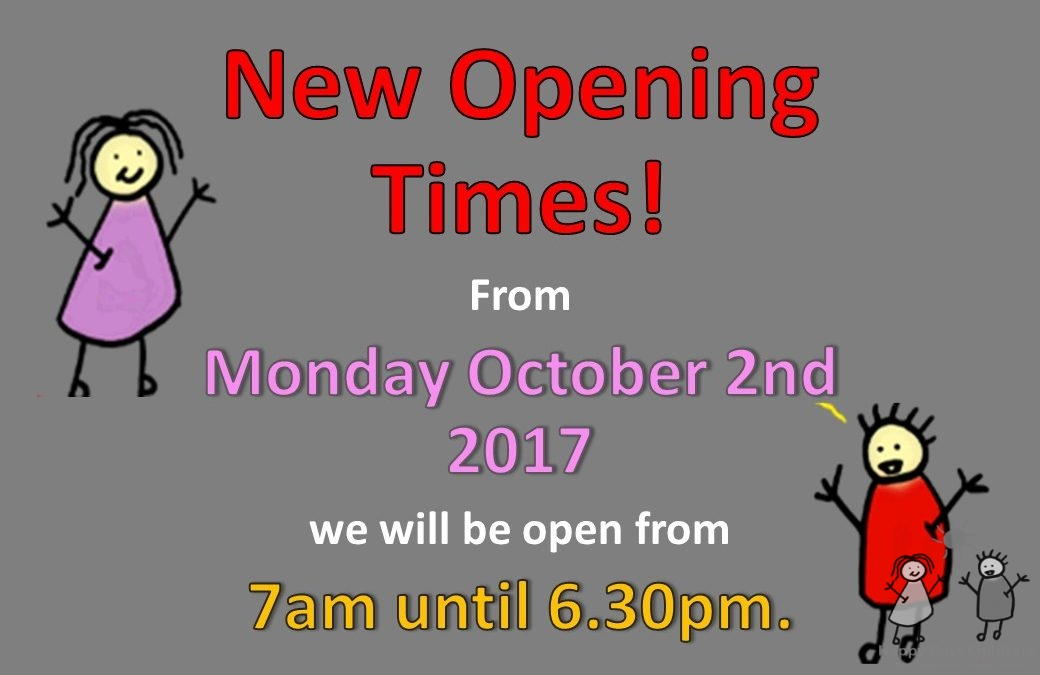 New opening/closing times